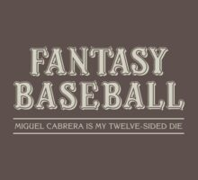 "Fantasy Baseball - ""Miguel Cabrera is my 12-Sided Die"" Kids Clothes"