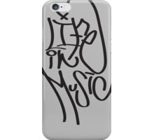 Life in Music iPhone Case/Skin