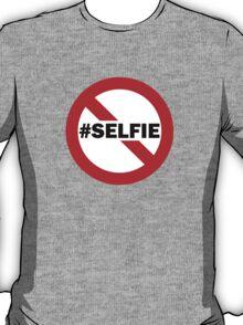 No Selfie Zone T-Shirt