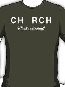 CH_RCH What's Missing? T-Shirt