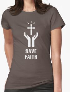 Save Faith Womens Fitted T-Shirt