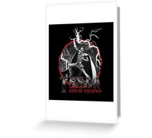 Tesla God Of Thunder Greeting Card