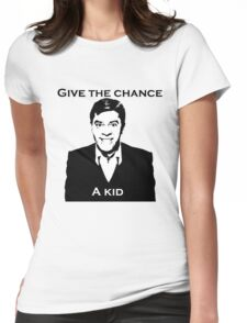 Give the Chance a Kid Womens Fitted T-Shirt