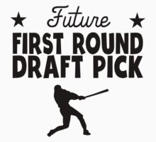 Future First Round Draft Pick Baseball Kids Tee