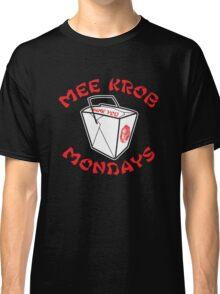 Mee Krob Mondays Classic T-Shirt