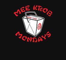 Mee Krob Mondays T-Shirt