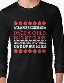 A Teacher's Confession Long Sleeve T-Shirt