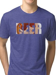 Everyone loves beer! Tri-blend T-Shirt