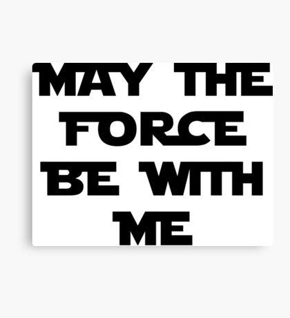 Force Canvas Print