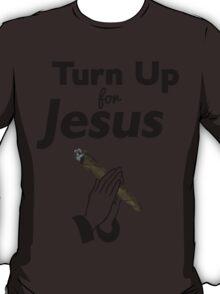 Turn Up For Jesus | Fresh Thread Shop T-Shirt