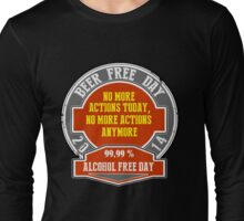 Beer Free Day Long Sleeve T-Shirt