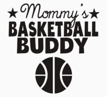 Mommy's Basketball Buddy Kids Tee