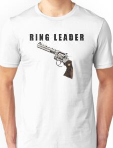 Ring Leader 2 Unisex T-Shirt