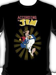 According to Jim T-Shirt