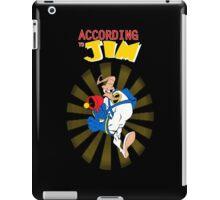 According to Jim iPad Case/Skin