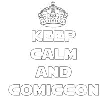Keep Calm and Comiccon - Get this on anything! Photographic Print
