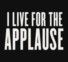 Applause by monstrousdesign