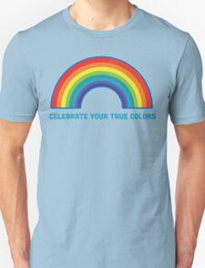 Celebrate Your True Colors Unisex T-Shirt
