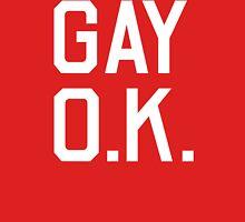 Gay O.K. Unisex T-Shirt