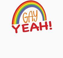 Gay Yeah Rainbow Unisex T-Shirt