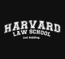 Harvard Law School … White text by OliveB