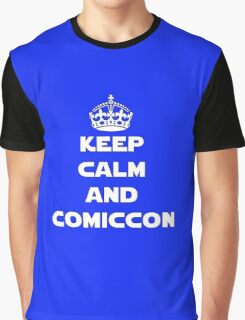 Keep Calm and Comiccon - Get this on anything! Graphic T-Shirt