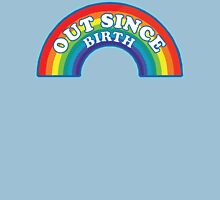 Out Since Birth Womens Fitted T-Shirt