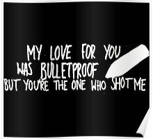 Bulletproof Love - Pierce the Veil Lyric Overlay Poster