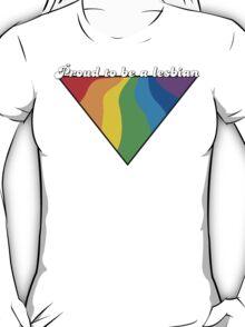 Proud To Be a Lesbian T-Shirt