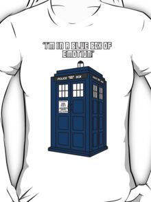 I'm in a Blue Box of Emotion T-Shirt