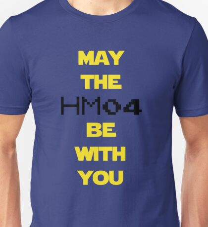 May the HM04 be with you Unisex T-Shirt