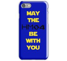 May the HM04 be with you iPhone Case/Skin