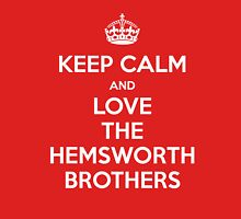 KEEP CALM... And Love The Hemsworth Brothers Womens Fitted T-Shirt