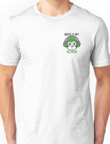 Music Is My Religion Design  Unisex T-Shirt