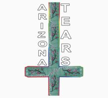 ARIZONA TEARS  T-Shirt