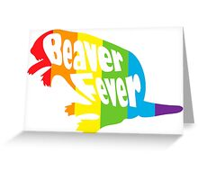 Beaver Fever Lesbian Funny Greeting Card