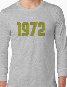 Vintage Look 1970's Funky Year Graphic 1972 Long Sleeve T-Shirt
