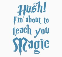 HUSH! I'm about to teach you MAGIC Kids Clothes