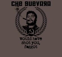 Che Guevara would have... Unisex T-Shirt