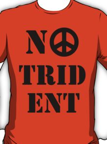 No Trident Scottish Independence T-Shirt T-Shirt