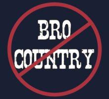 Anti Bro-country by Trailerparkman