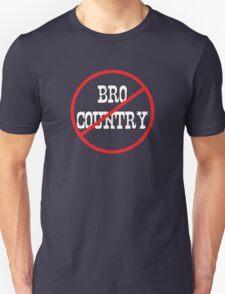 Anti Bro-country T-Shirt