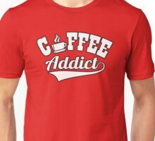 Coffee addict Unisex T-Shirt