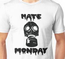 Hate Monday Unisex T-Shirt