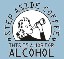 Step aside coffee - this is a job for alcohol by nektarinchen