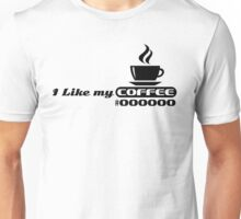I like my coffee #000000 (black) Unisex T-Shirt