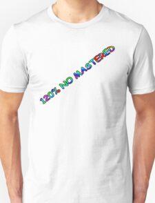 120% No Mastered Logo Unisex T-Shirt