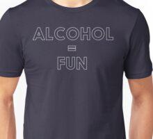 Alcohol = Fun Unisex T-Shirt