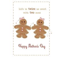 Mother's Day: Two Moms Photographic Print