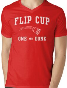 Flip Cup One and Done Mens V-Neck T-Shirt